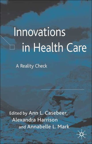 Innovations in Health Care: A Reality Check