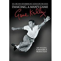 Omnibus: Gene Kelly - Dancing: A Man's Game