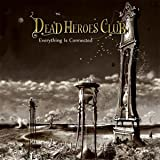 Everything Is Connected by Dead Heroes Club (2014-03-11)