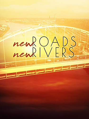 New Roads New Rivers