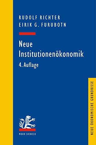 neue-institutionenokonomik-eine-einfuhrung-und-kritische-wurdigung-neue-okonomische-grundrisse-germa