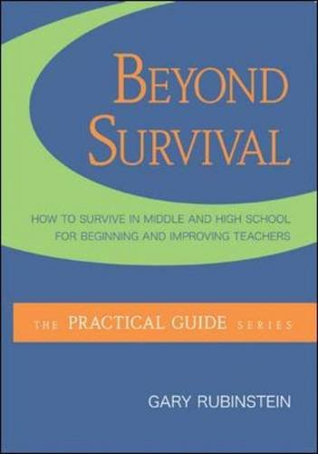 Beyond Survival:  How to Thrive in Middle and High School...