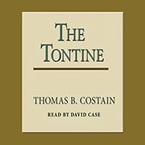 The Tontine | [Thomas B. Costain]