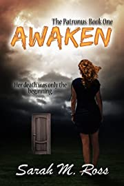 Awaken (The Patronus #1)