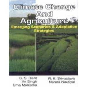 Climate Change and Agriculture: Emerging Scenarios and Adaptation Strategies
