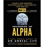 [ MAN 2.0: ENGINEERING THE ALPHA: A REAL WORLD GUIDE TO AN UNREAL LIFE ] By Romaniello, John ( Author) 2013 [ Hardcover ]