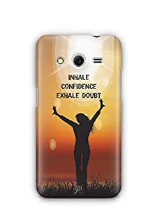 YuBingo Inhale Confidence Mobile Case Back Cover for Samsung Galaxy Core 2