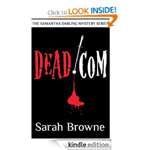 Dead.com (The Samantha Darling Mystery Series) Sarah Browne