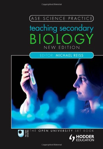 Teaching Secondary Biology (Ase Science Practice)