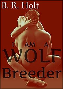 I Am a Wolf Breeder