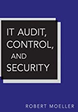 IT Audit, Control, and Security (Wiley Corporate F&A)