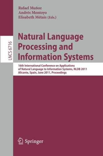 Natural Language Processing And Information Systems: 16Th International Conference On Applications Of Natural Language To Information Systems, Nldb ... Applications, Incl. Internet/Web, And Hci)