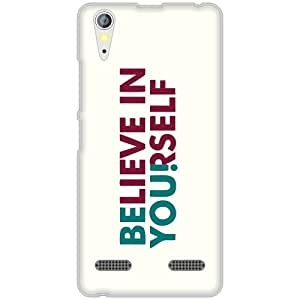 Lenovo A6000 Back Cover - Transparent Believe In Yourself Designer Cases
