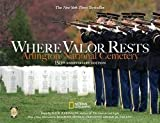 img - for Where Valor Rests : Arlington National Cemetery (Hardcover)--by Rick Atkinson [2015 Edition] book / textbook / text book