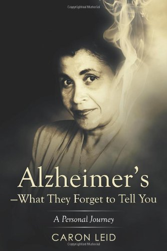 Sale alerts for Xlibris Corporation Alzheimer's-What They Forget to Tell You: A Personal Journey - Covvet
