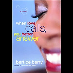 When Love Calls, You Better Answer Audiobook