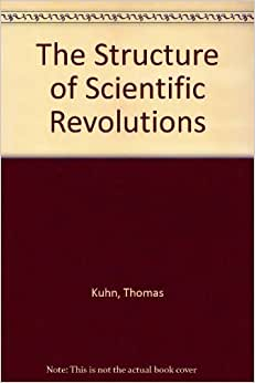 the structure of the scientific revolution The structure of scientific revolutions t his important book' is a sustained attack on the prevailing image of scientific change as a linear process of ever-increasing knowledge.