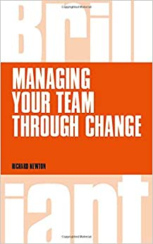 Managing Your Team Through Change (Brilliant)