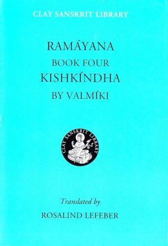 Ramayana: Kishkindha Book 4: Kishkindha Bk. 4 (Clay Sanskrit Library)