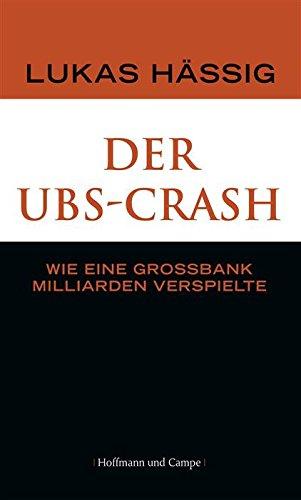 der-ubs-crash-wie-eine-grossbank-milliarden-verspielte