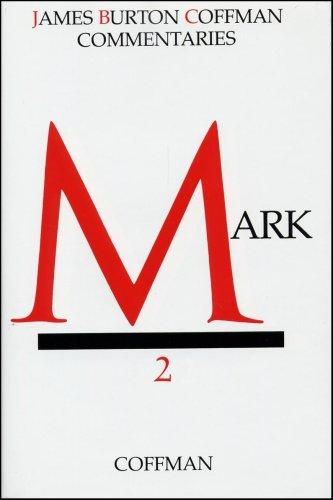 Mark (Coffman New Testament Commentaries, Vol. 2)