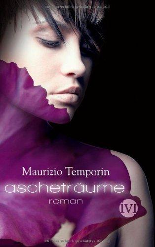 Ascheträume von Maurizio Temporin