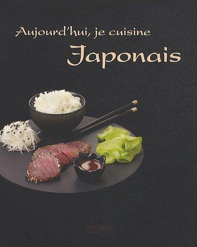Aujourd'hui, je cuisine japonais avec Harumi Kurihara