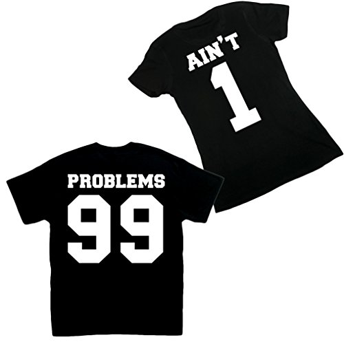 Couple T-Shirts - 99 Problems Ain't 1 Matching Set Of Two (Problem 99 Aint 1 Couple compare prices)