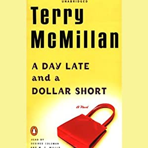 A Day Late and a Dollar Short | [Terry McMillan]