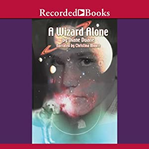 A Wizard Alone: Young Wizard Series, Book 6 | [Diane Duane]
