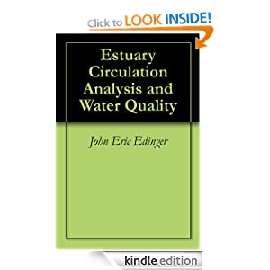 Estuary Circulation Analysis and Water Quality John Eric Edinger