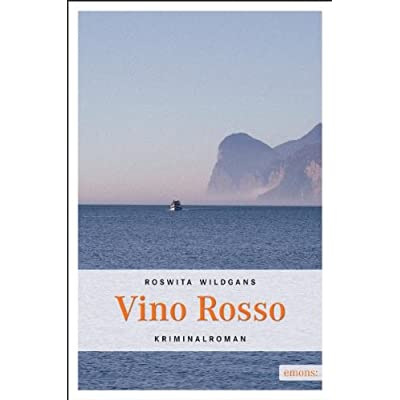 Roswitha Wildgans – Vino Rosso