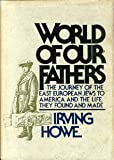 World of Our Fathers (0151463530) by Irving Howe