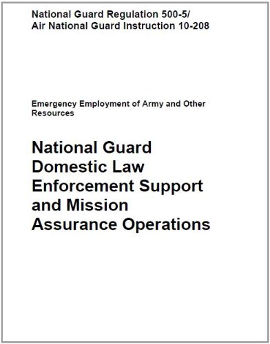National Guard Domestic Law Enforcement Support and Mission Assurance Operations