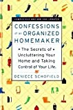 Confessions of an Organized Homemaker Deniece Schofield