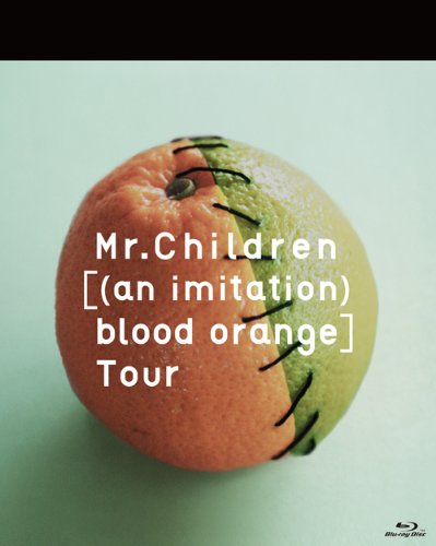 Mr.Children [(an imitation) blood orange]Tour [Blu-ray]