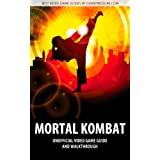 Mortal Kombat - Unofficial Video Game Guide & Walkthrough