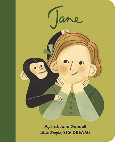 Jane Goodall My First Jane Goodall (Little People, BIG DREAMS) [Sanchez Vegara, Isabel] (Tapa Dura)