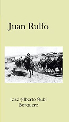 Juan Rulfo (Spanish Edition)