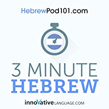 3-Minute Hebrew: 25 Lesson Series Audiobook by  Innovative Language Learning LLC Narrated by  HebrewPod101.com