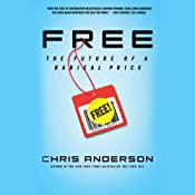 FREE: The Future of a Radical Price | [Chris Anderson]