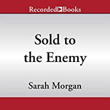 Sold to the Enemy (       UNABRIDGED) by Sarah Morgan Narrated by Antonia Beamish
