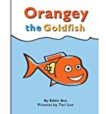 [ ORANGEY THE GOLDFISH (BOOK 1) ] By Bee, Eddie ( Author) 2012 [ Paperback ]