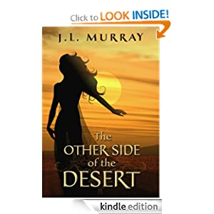 The Other Side of the Desert J.L. Murray