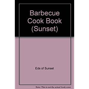 Sunset Barbecue Cook Book Livre en Ligne - Telecharger Ebook
