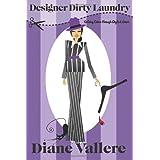 Designer Dirty Laundry (Style & Error) (Volume 1) ~ Diane Vallere