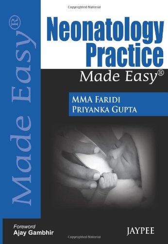 Neonatology Practice Made Easy (Made Easy (Jaypee Publishing))