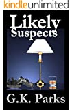 Likely Suspects (Alexis Parker Book 1)