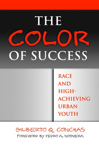 The Color of Success: Race and High-Achieving Urban Youth