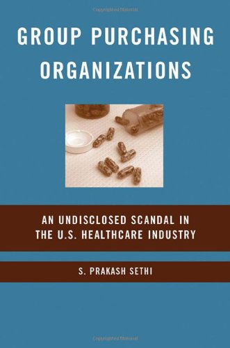 Group Purchasing Organizations: An Undisclosed Scandal In The U.S. Healthcare Industry front-889677